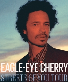 Eagle Eye Cherry - Streets of You Tour