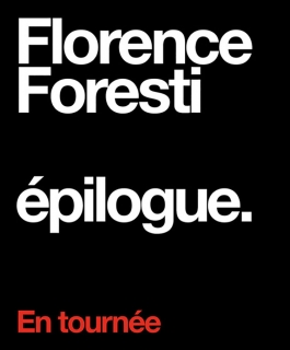 Florence Foresti - épilogue.