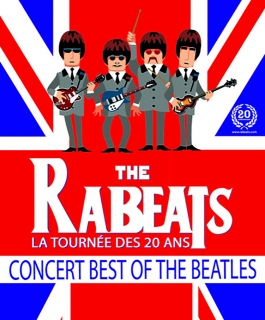 The Rabeats - Hommage aux Beatles - La tournée des 20 ans - Best of the Beatles