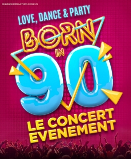 Born in 90 - Love, Dance & Party
