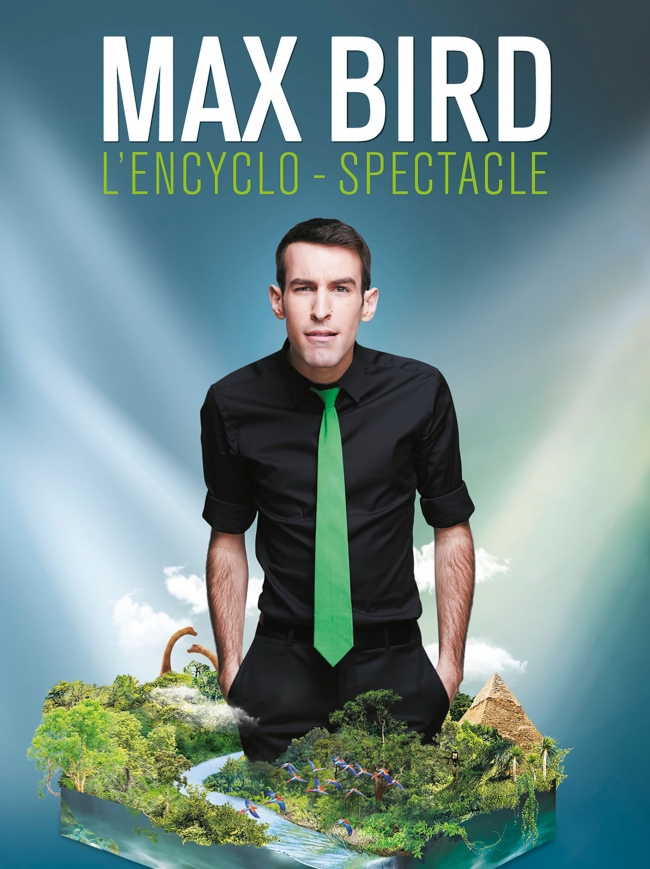Max Bird-L'encyclo-spectacle
