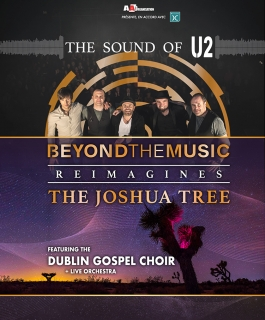 Beyond the Music - The Sound of U2 - Beyond the Music reimagines The Joshua Tree